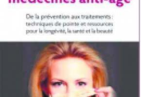 Le guide des médecines anti-âges - Dr. Astrid Stuckelberger - Éditions Favre.
