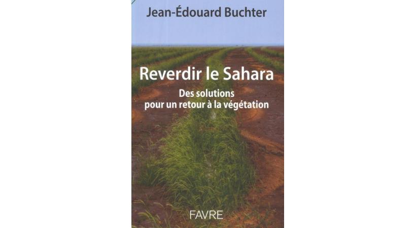 Reverdir le Sahara, pas si utopique que cela si on en juge par cet exemple au Burkina Faso! DR