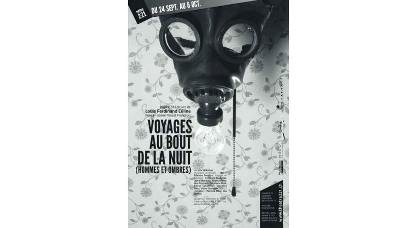 THÉATRE • Chef-d'œuvre de la littérature du XXème siècle, Voyage au bout de la nuit de Louis Ferdinand Céline continue à fasciner.