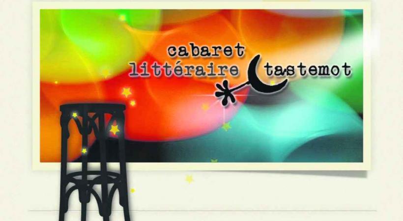 Le Cabaret littéraire TASTEMOT
